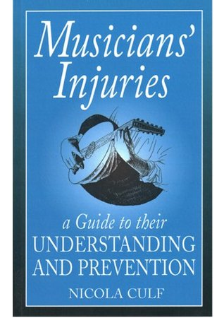 book cover for musicians injuries by Nicola Culf